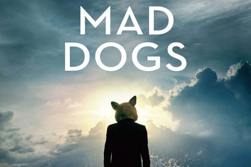 Mad Dogs Amazon Prime Original Series